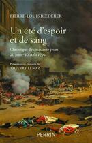 Couverture du livre « Un été d'espoir et de sang » de Pierre-Louis Roederer aux éditions Perrin