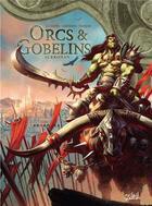 Couverture du livre « Orcs & gobelins T.11 ; Kronan » de Jean-Luc Istin et Sebastien Grenier aux éditions Soleil