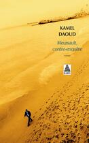 Couverture du livre « Meursault, contre-enquête » de Kamel Daoud aux éditions Actes Sud