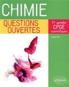 Couverture du livre « Chimie - questions ouvertes - 1re annee de cpge scientifiques » de Lionel Uhl aux éditions Ellipses