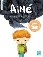 Couverture du livre « Aimé » de Claire Clement et Benjamin Strickler aux éditions Talents Hauts