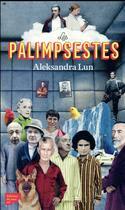 Couverture du livre « Les palimpsestes » de Aleksandra Lun aux éditions Editions Du Sous Sol