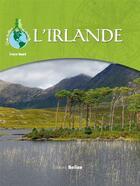 Couverture du livre « L'Irlande » de Evelyne Boyard aux éditions Belize