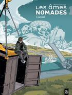 Couverture du livre « Les âmes nomades t.1 ; canal » de Alexandre Tefenkgi et Olivier Merle aux éditions Bamboo