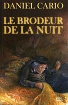 Couverture du livre « Le brodeur de la nuit » de Daniel Cario aux éditions Coop Breizh