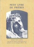 Couverture du livre « Petit livre de prières » de Collectif aux éditions Traditions Monastiques