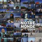 Couverture du livre « Notre monde (édition 2009) » de Reuters aux éditions Thames And Hudson