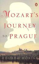 Couverture du livre « Mozart's journey to prague » de Eduard Morike aux éditions Adult Pbs