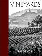 Couverture du livre « Vineyards » de Fred Lyon aux éditions Princeton Architectural