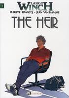 Couverture du livre « Largo Winch T.1 ; the heir » de Jean Van Hamme et Philippe Francq aux éditions Cinebook