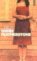Couverture du livre « Featherstone » de Kirsty Gunn aux éditions Points