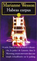 Couverture du livre « Habeas Corpus » de Marianne Wesson aux éditions Pocket
