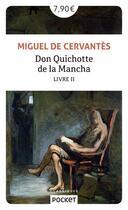 Couverture du livre « Don Quichotte v.2 » de Cervantes Saavedra aux éditions Pocket