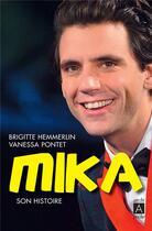 Couverture du livre « Mika ; son histoire » de Brigitte Hemmerlin et Vanessa Pontet aux éditions Archipel