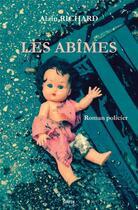 Couverture du livre « Les abîmes » de Alain Richard aux éditions Gunten