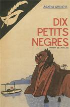 Couverture du livre « Dix petits nègres » de Agatha Christie aux éditions Editions Du Masque