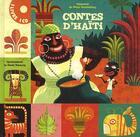 Couverture du livre « Contes d'Haïti » de Mimi Barthelemy et Gwen Keraval aux éditions Milan