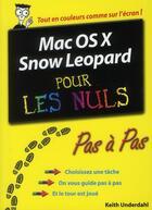 Couverture du livre « Mac OS X Snow Leopard pas à pas pour les nuls » de Underdahl Keith aux éditions First Interactive