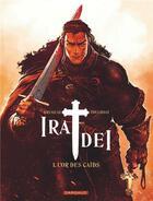 Couverture du livre « Ira dei T.1 ; l'or des caïds » de Vincent Brugeas et Ronan Toulhoat aux éditions Dargaud