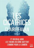 Couverture du livre « Les cicatrices » de Claire Favan aux éditions Harpercollins