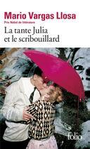 Couverture du livre « La tante Julia et le scribouillard » de Mario Vargas Llosa aux éditions Gallimard