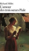 Couverture du livre « L'amour des trois soeurs piale » de Richard Millet aux éditions Gallimard