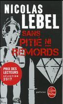 Couverture du livre « Sans pitié ni remords » de Nicolas Lebel aux éditions Lgf