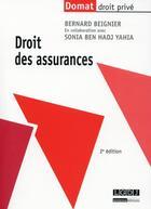 Couverture du livre « Droit des assurances (2e édition) » de Bernard Beignier aux éditions Lgdj