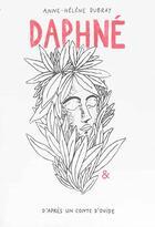 Couverture du livre « Daphne » de Anne-Helene Dubray aux éditions Esperluete