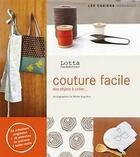 Couverture du livre « Couture facile » de Jansdotter Lotta aux éditions Marabout