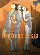 Couverture du livre « Amorostasia T.3 ; ... et à jamais » de Cyril Bonin aux éditions Futuropolis