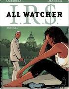 Couverture du livre « I.R.S. - all watcher T.1 ; Antonia » de Alain Queireix et Stephen Desberg aux éditions Lombard