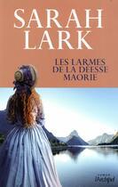 Couverture du livre « Les larmes de la déesse maorie » de Sarah Lark aux éditions Archipel