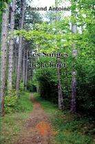 Couverture du livre « Les songes de la forêt » de Armand Antoine aux éditions Edilivre-aparis