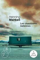 Couverture du livre « Les chaussures italiennes » de Henning Mankell aux éditions A Vue D'oeil