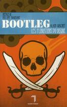 Couverture du livre « Bootleg ; les flibustiers du disque » de Alain Gaschet aux éditions Florent Massot