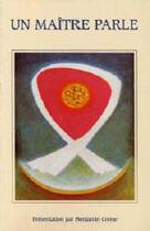Couverture du livre « Un maître parle » de Benjamin Creme aux éditions Partage
