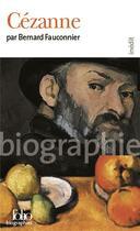 Couverture du livre « Cézanne » de Bernard Fauconnier aux éditions Gallimard