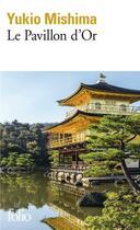 Couverture du livre « Le pavillon d'or » de Yukio Mishima aux éditions Gallimard