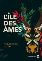 Couverture du livre « L'île des âmes » de Piergiorgio Pulixi aux éditions Gallmeister