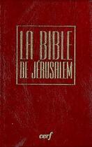 Couverture du livre « La bible de jerusalem - bordeaux sous etui » de Ecole Biblique De Je aux éditions Cerf