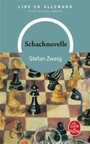 Couverture du livre « Le joueur d'échecs ; Schachnovelle » de Stefan Zweig aux éditions Lgf