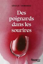 Couverture du livre « Des poignards dans les sourires » de Cecile Cabanac aux éditions Fleuve Noir