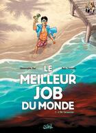 Couverture du livre « Le meilleur job du monde t.1 ; l'île Carpenter » de Christophe Bec et Rafa Fonteriz et Facio aux éditions Soleil
