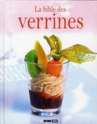 Couverture du livre « La bible des verrines » de Sylvie Ait-Ali aux éditions Editions Esi