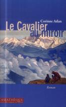 Couverture du livre « Cavalier au miroir » de Corinne Atlan aux éditions Asiatheque