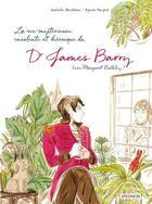 Couverture du livre « La vie mystérieuse, insolente et héroïque du Dr James Barry » de Isabelle Bauthian et Agnes Maupre aux éditions Steinkis