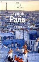 Couverture du livre « Le goût de Paris » de Collectif aux éditions Mercure De France