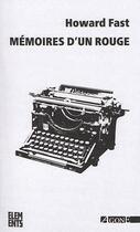 Couverture du livre « Mémoires d'un rouge » de Fast A/Chaix E aux éditions Agone