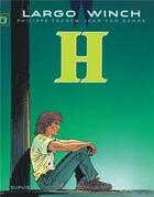 Couverture du livre « Largo Winch T.5 ; H » de Jean Van Hamme et Philippe Francq aux éditions Dupuis